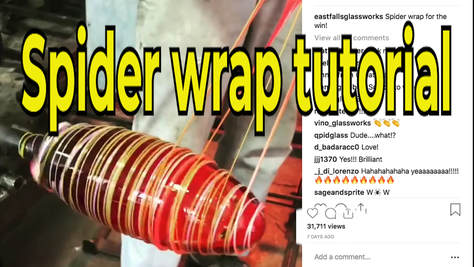 how to blow glass spider wrap